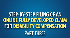 Helpful tips for filing a fully developed claim