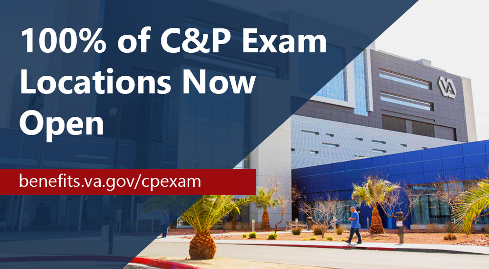 All C&P Exam Locations Now Open
