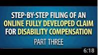Screenshot of Step by Step Filing a Fully Developed Claim Video Part 3